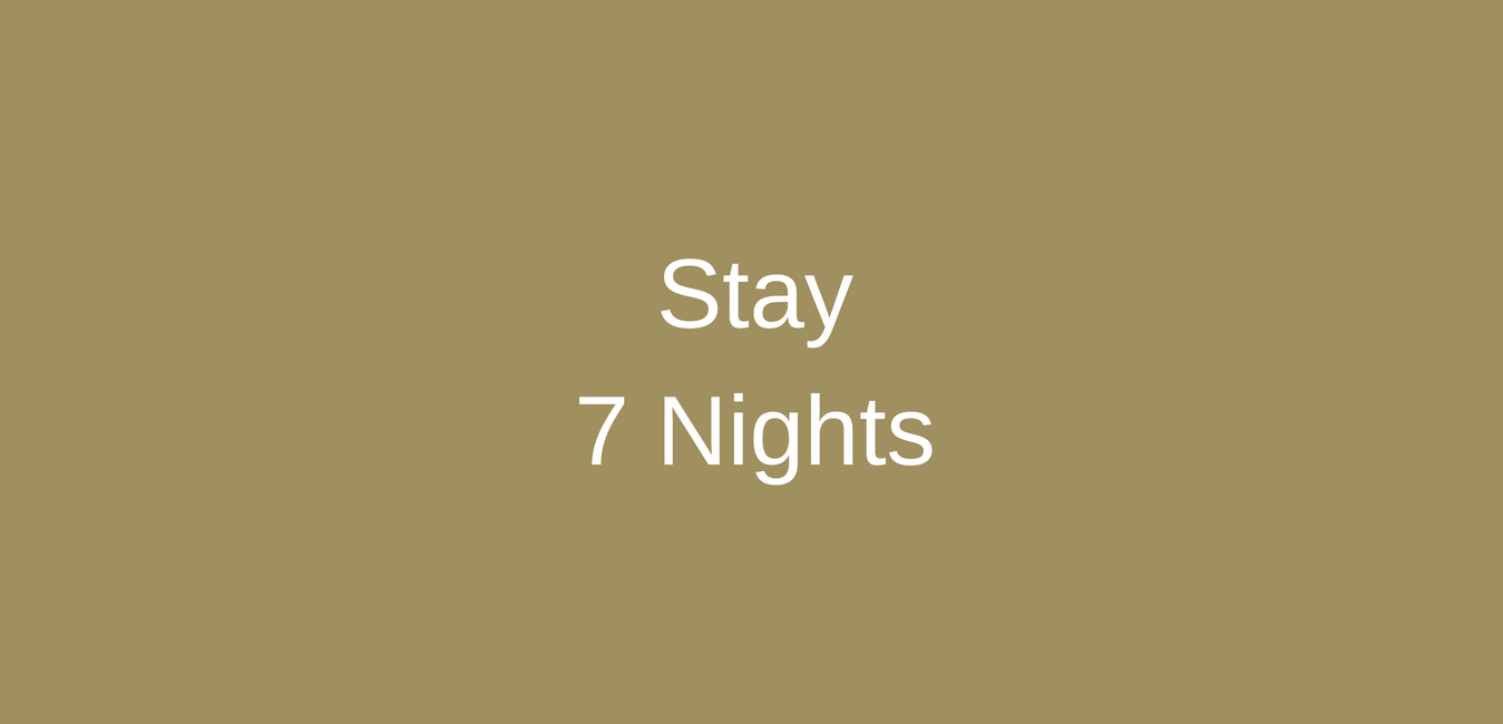 Stay 7 Nights Special